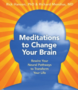 Meditation to Change Your Brain