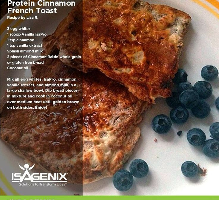 Protein Cinnamon French Toast