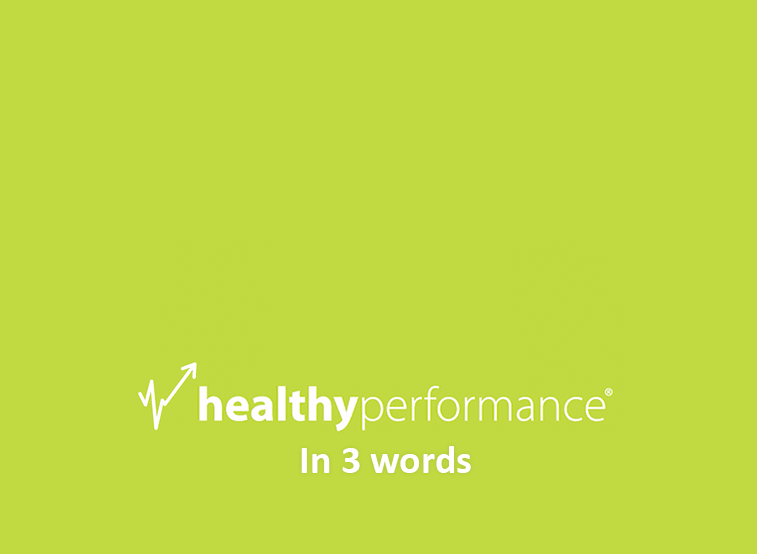 Healthy Performance about us by our clients video