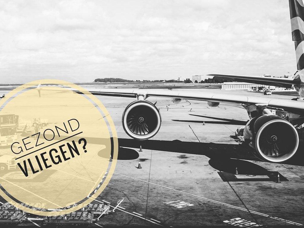 5 tips om gezond te eten in het vliegtuig | Healthy Wanderlust