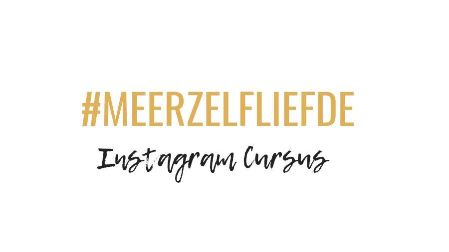 7 daagse #MEERZELFLIEFDE Instagram Cursus | Healthy Wanderlust
