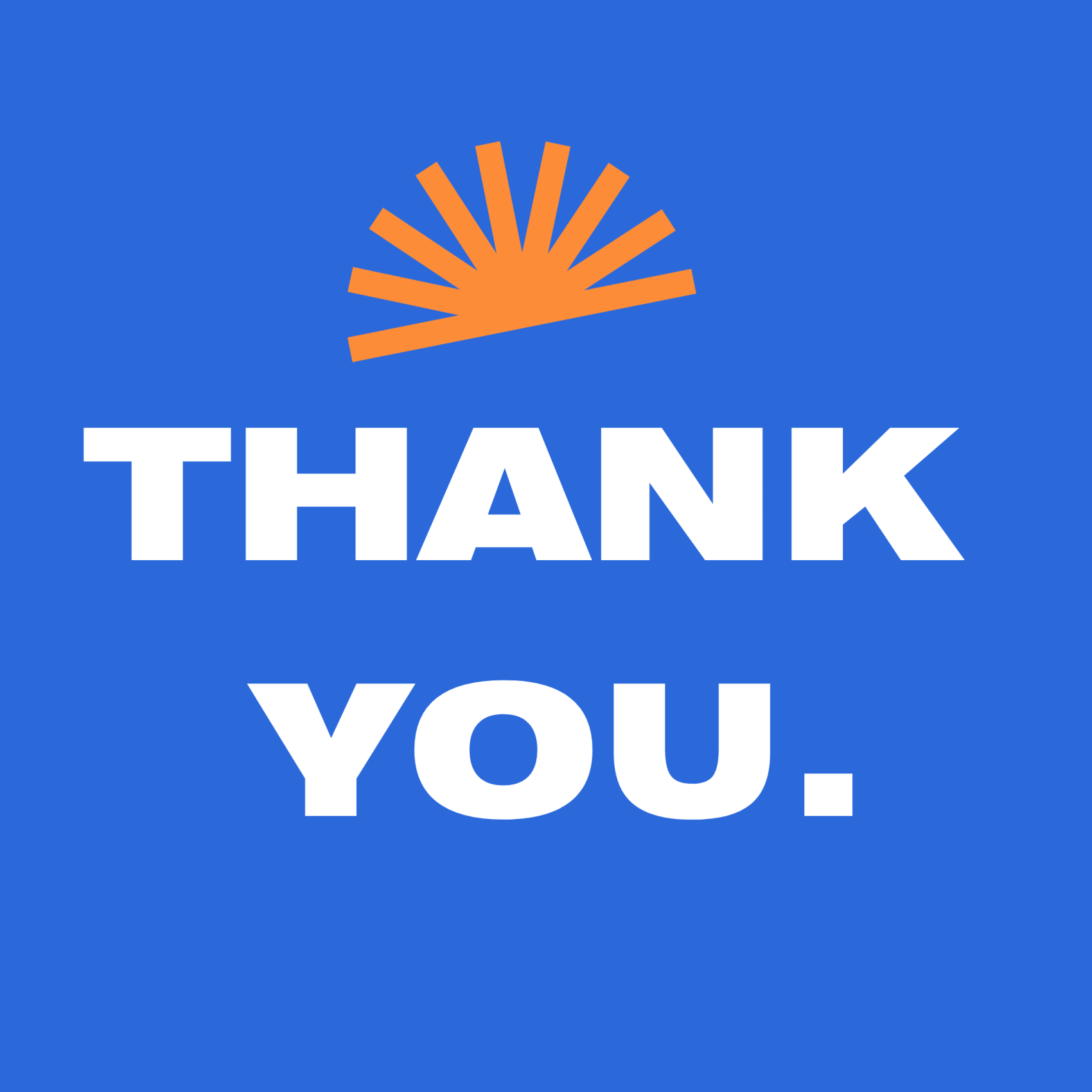 Thank you for helping us grow!