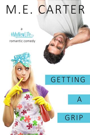 Review | Getting A Grip by M.E. Carter