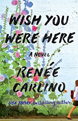 Review   Wish You Were Here by Renee Carlino