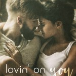 Lovin You Review