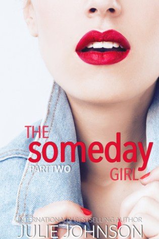 Review   The Someday Girl by Julie Johnson