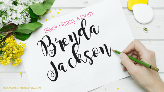 Brenda Jackson [ Black History Month Interview Series]