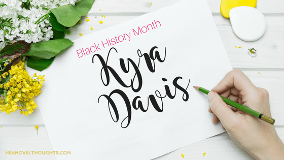 Kyra Davis [Black History Month Interview Series]