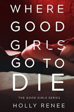 Eargasm Wednesday | Where Good Girls Go to Die
