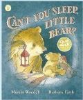 Can't You Sleep Little Bear