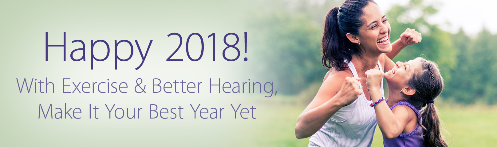 Happy 2018! With Exercise & Better Hearing, Make It Your Best Year Yet