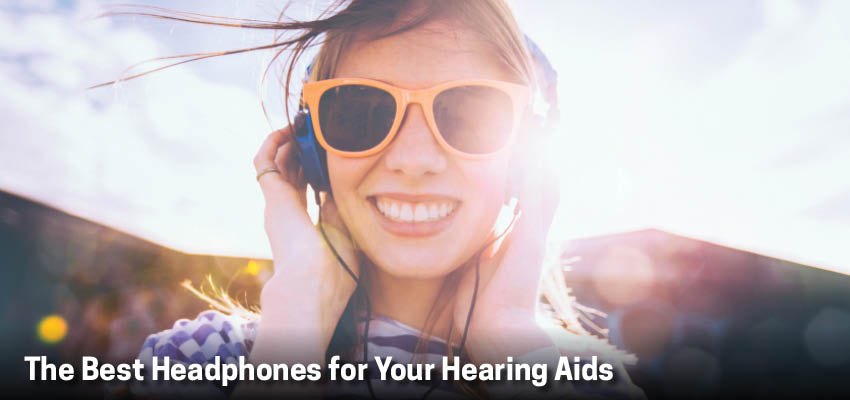The Best Headphones for Your Hearing Aids