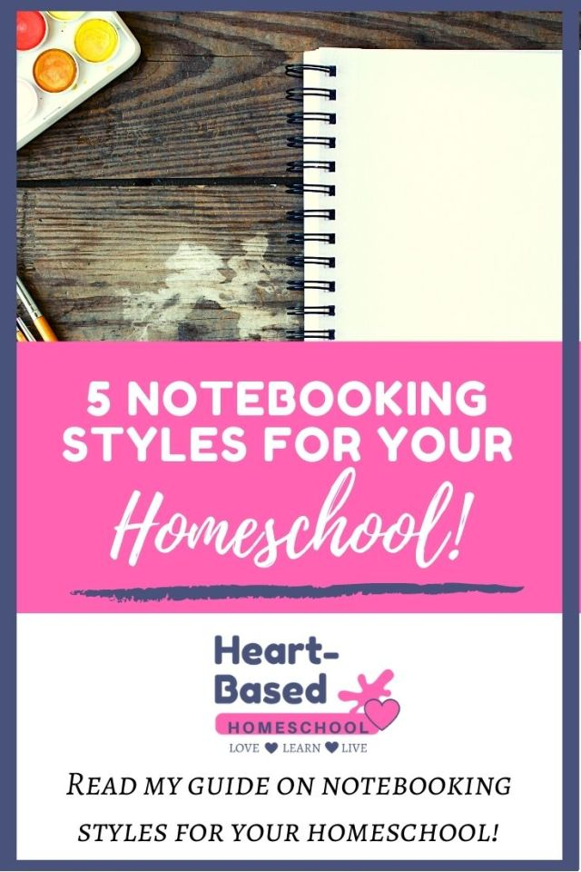 5 Notebooking Styles for Your Homeschool.  Read my guide on different styles of notebooking to enhance learning in your homeschool.
