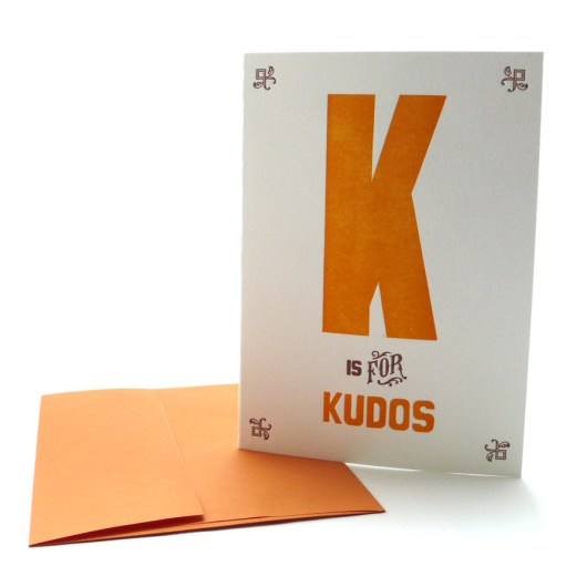 K is for Kudos