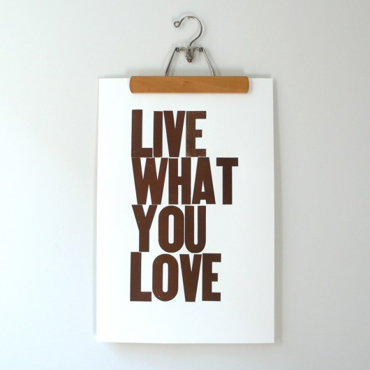 Live What You Love Poster Brown