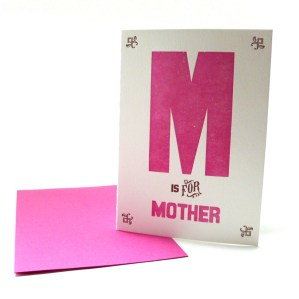 M is for Mother