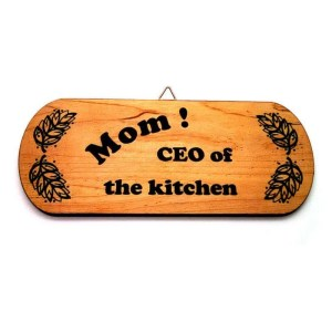 Hardwood novelty sign-Mom! CEO of the kitchen-black.