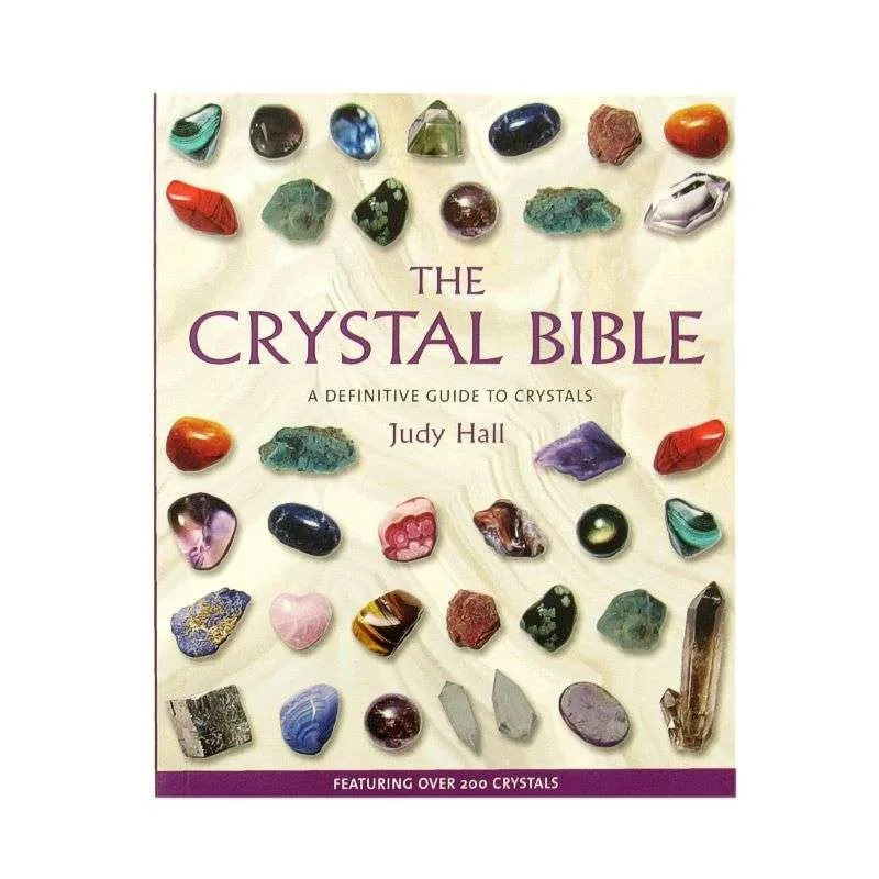 Front cover of The Crystal Bible by Judy Hall
