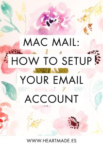 Easy to follow tutorial to add your email accounts to Mac Mail - by Claudia Orengo from heartmade.es