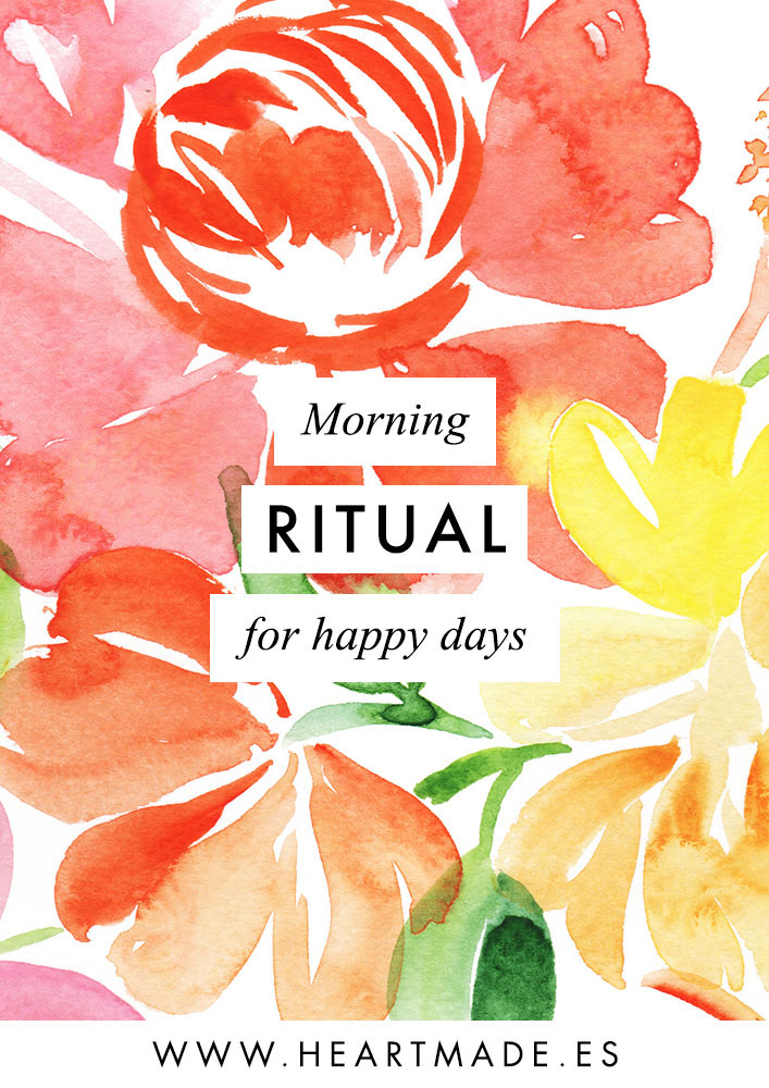 Today I'm coming with a very personal video to share with your my morning ritual routine to have a happy day.