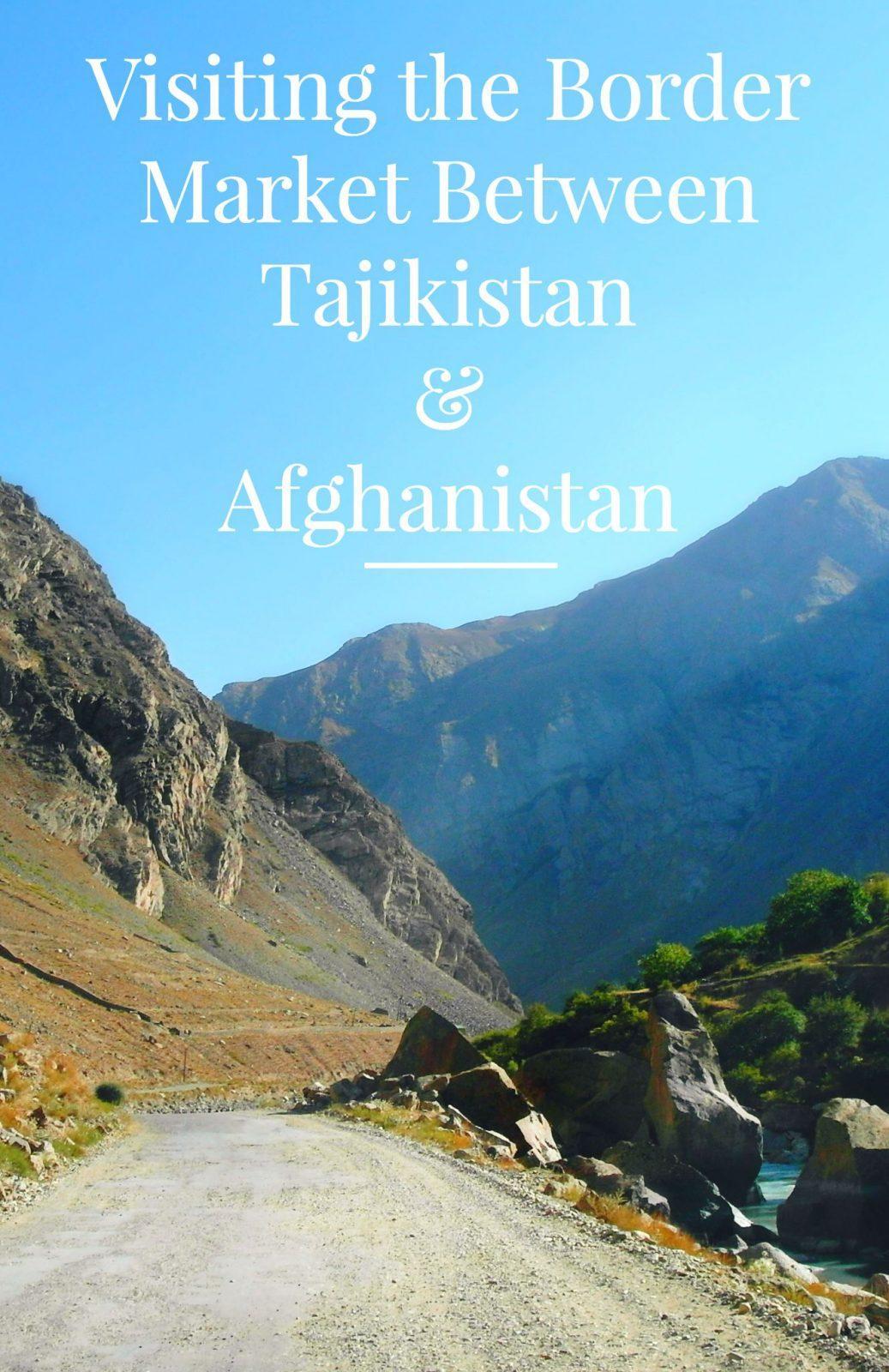 Ishkashim Market at Tajikistan Afghanistan Border