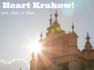I Heart Krakow – in Rain, Sleet, or Shine!