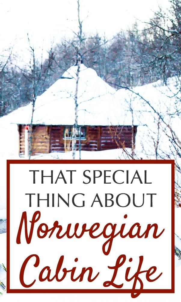 Norwegians love to go into the mountains to old fashioned wooden cabins. Cabin life in Norway is something special, and worth experiencing if you get the chance when you travel to Norway!