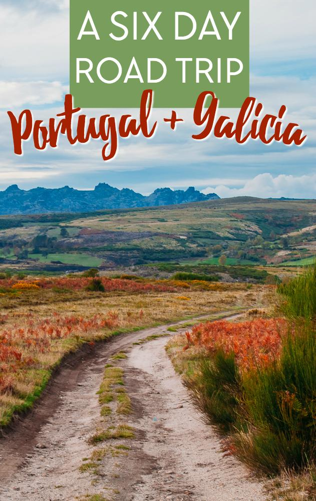 A 6 day road trip itinerary through Portugal and up into Galicia, starting and ending in Lisbon