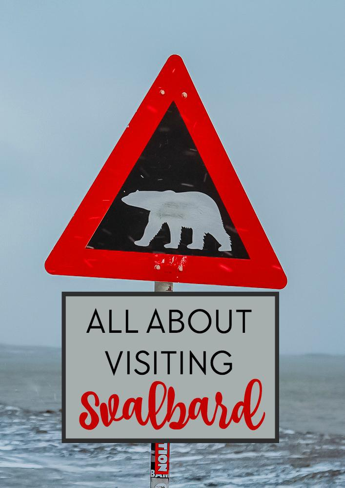 Svalbard, in arctic Norway, is home to more polar bears than humans. Here are all the details on how to get there, what to see, where to stay, etc.