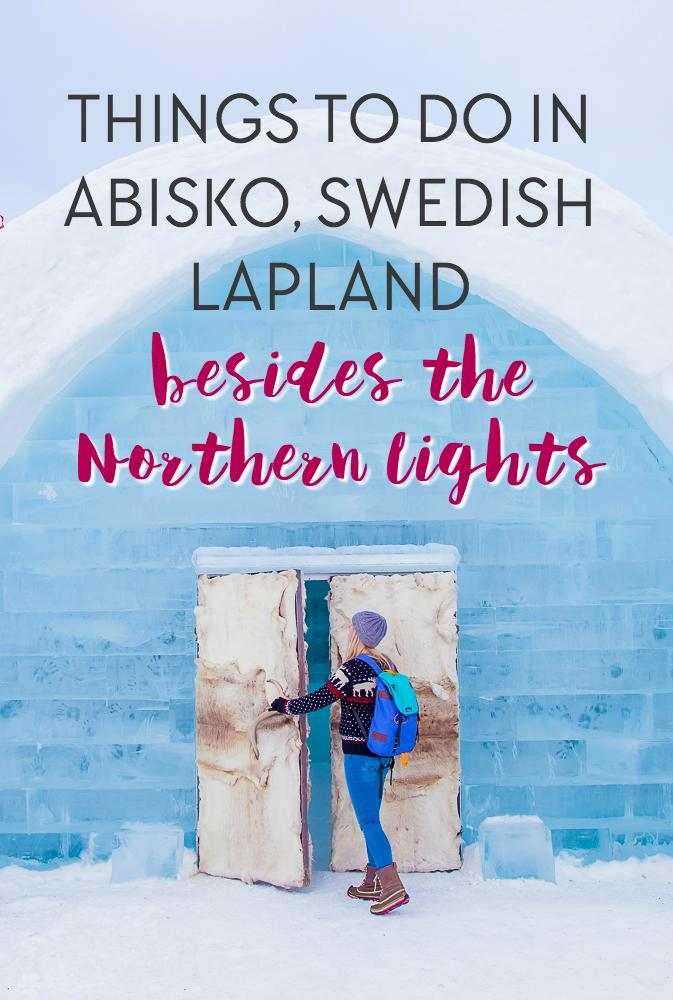 Of course seeing the Northern Lights is going to be the highlight of any winter trip into Swedish Lapland, but there's also a (small) chance that you won't see them. So don't make your trip up to Abisko all about the aurora - fill it with these fun winter activities do make your trip amazing, and then the Northern Lights will just be a fun bonus!