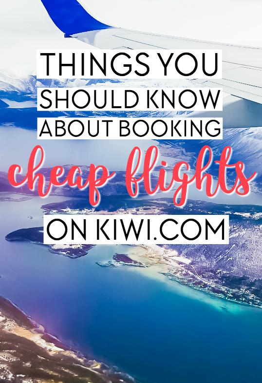 Things You Should Know Before Booking Cheap Flights on Kiwi