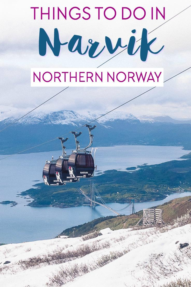 things to do in Narvik, Northern Norway including where to go, where to eat, and where to stay in Narvik