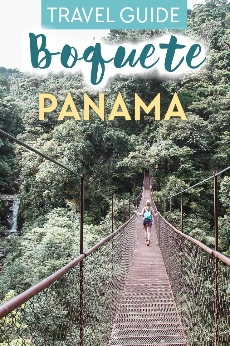 Boquete Panama travel guide, including where to eat, what to do, and where to stay in Boquete, Panama