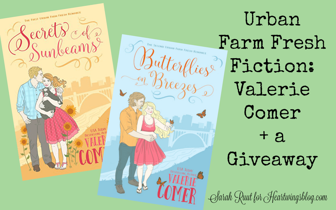Urban Farm Fresh Fiction: Valerie Comer + a Giveaway