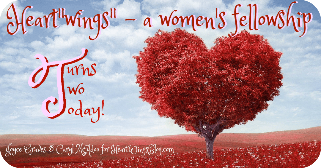 "Heart""wings"" – a women's fellowship Turns Two Today"