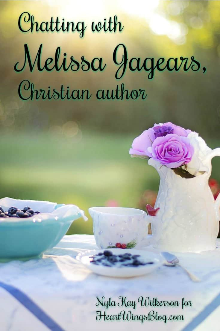 Nyla Kay Wilkerson is Chatting with Melissa Jagears, Christian author at HeartWings Blog!