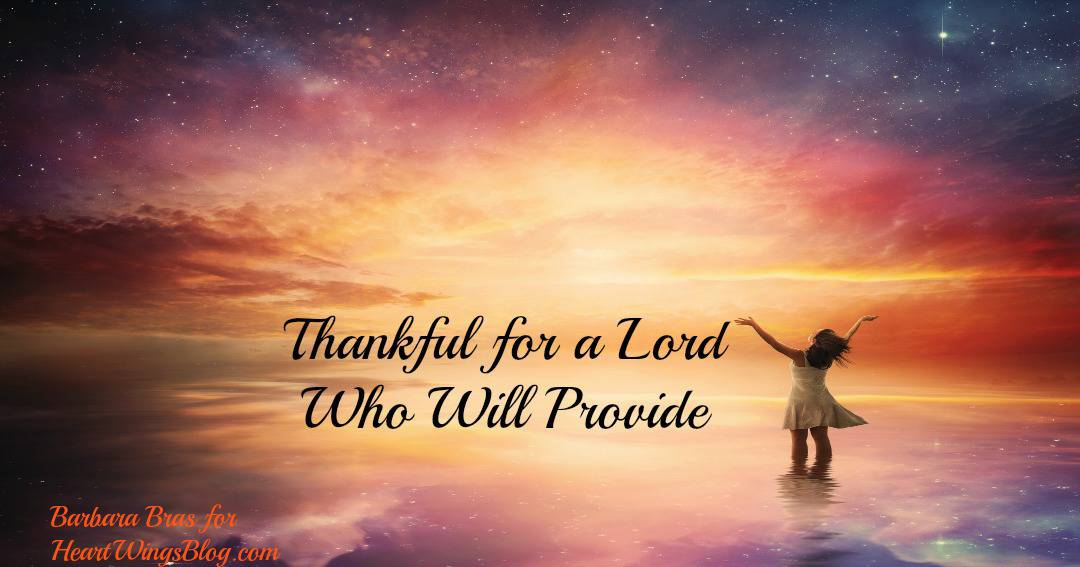 Thankful for a Lord Who Provides