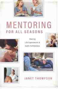 Janet Thompson's new release Mentoring for All Seasons