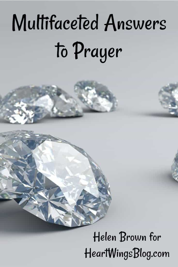 Helen Brown testifies to Multifaceted Answers to Prayer at HeartWings Blog.