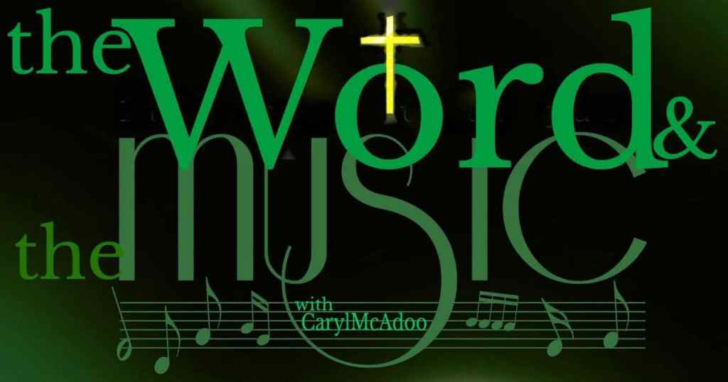 Caryl McAdoo's signature Word and Music logo at HeartWings Blog today!