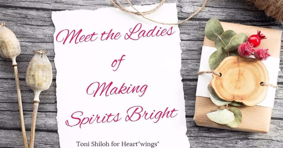 Meet the Ladies of Making Spirits Bright