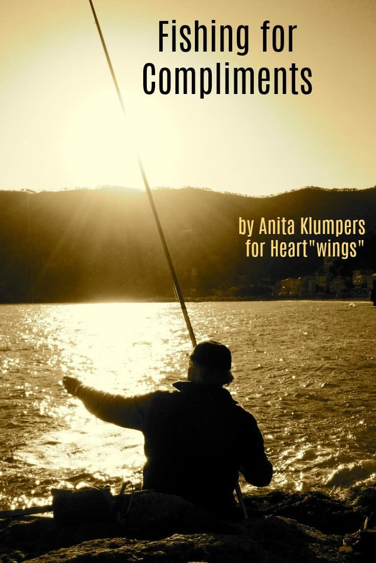 "Should we need to go ""Fishing for Compliments?"" Anita Klumpers explores the question at Heart""wings"""
