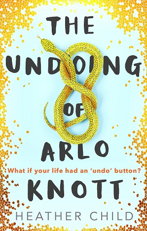 Cover launch – THE UNDOING OF ARLO KNOTT