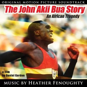 The John Akii Bua Story Album Cover