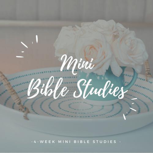 Mini Bible Studies