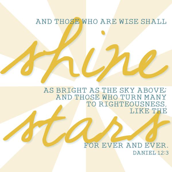Daniel 12:3 || Heather's Dish