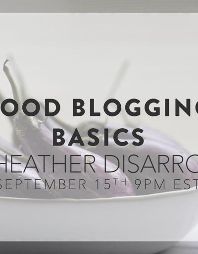Food Blogging Basics: A Class || HeathersDish.com