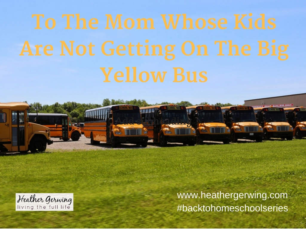 To The Mom Whose Kids Are Not Getting On The Big Yellow Bus