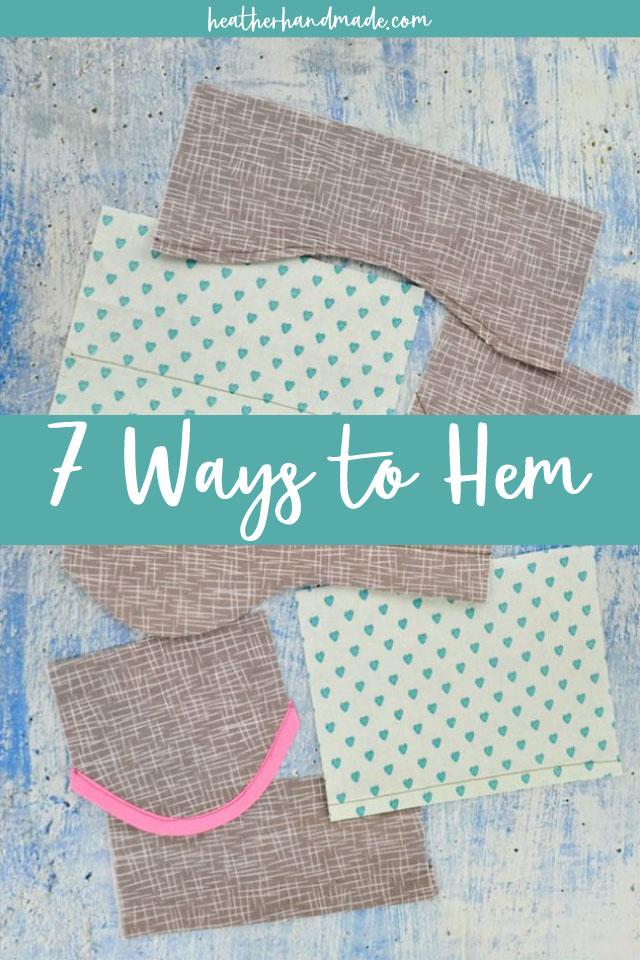 7 Ways to Sew a Hem - Sewing Tutorial