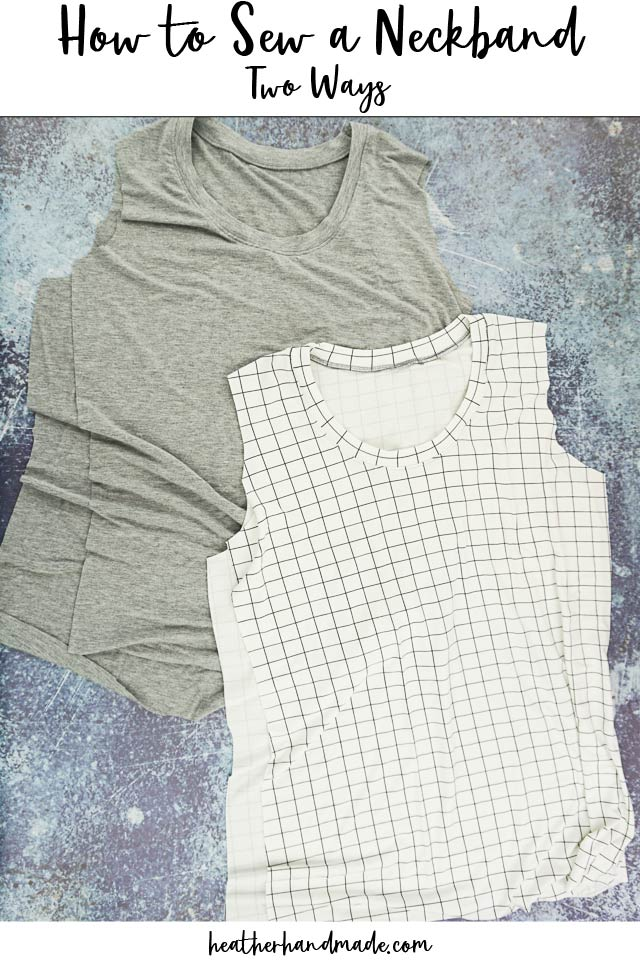 Two Ways to Sew a Neckband